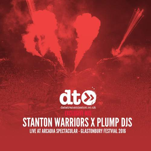 Stanton Warriors X Plump DJs - Live at Arcadia Spectacular (Glastonbury 2016)